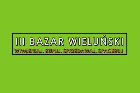 III Bazar Wieluński