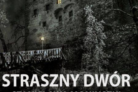 STRASZNY DWÓR Stanisława Moniuszki