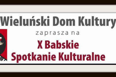 X Babskie Spotkania Kulturalne