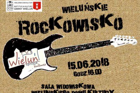 """PRZEGLĄD ZESPOŁÓW ROCKOWYCH """"WIELUŃSKIE ROCKOWISKO 2018"""""""