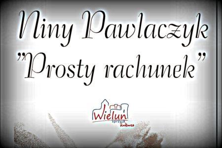 Wieczór Niny Pawlaczyk – 6.06.2018 godz.18.00