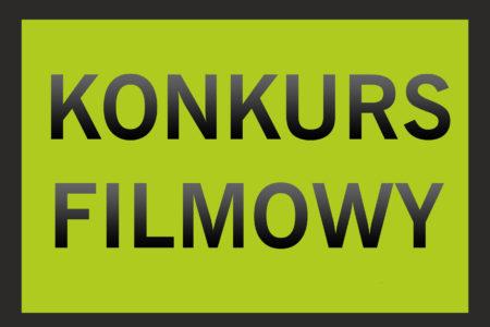Nowy Konkurs Filmowy!