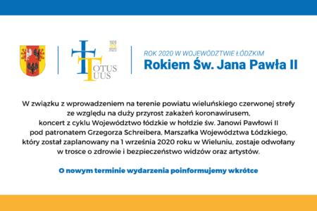 Koncert papieski 1.09.2020 zostaje odwołany!