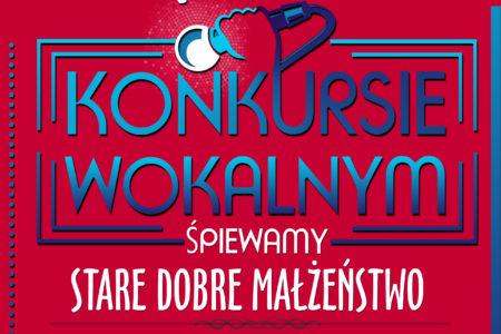"""KONKURS WOKALNY 2020 – """"Stare Dobre Małżeństwo"""" rozstrzygnięty!"""